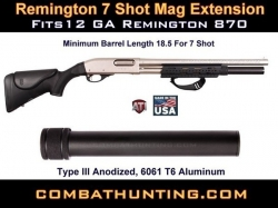 Remington 870 7 Shot Aluminum Mag Extension