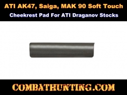 Fiberforce AK47, Saiga, MAK 90 Soft Touch Cheekrest Pad For Draganov Stocks