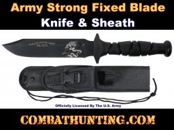 Army Strong Fixed Blade Knife With Sheath