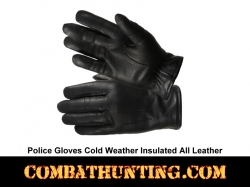 Police Gloves Cold Weather Insulated All Leather
