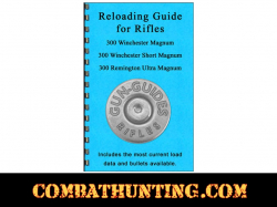 Reloading Guide For 300 Winchester Magnum, 300 Short & 300 Remington Ultra Magnum