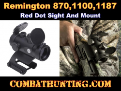 Remington 870/1100/1187 Red Dot Sight & Mount