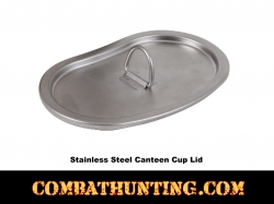 Canteen Cup Lid Stainless Steel