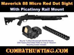 Maverick 88 Reflex Micro Red Dot Sight With Picatinny Rail Mount