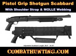 Pistol Grip Shotgun Scabbard