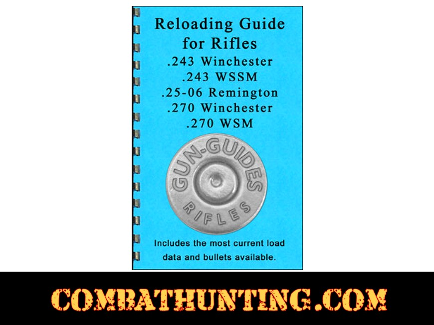 Reloading Guide Rifles  243, 25-06, and  270 Series Gun-Guides®